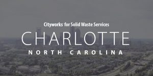 Charlotte Solid Waste Services using Cityworks
