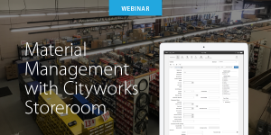 Webinar on Material Management with Cityworks Storeroom