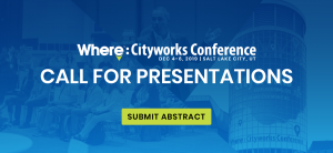 Submit your presentation to the 2019 Where: Cityworks Conference